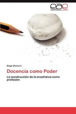 Docencia Como Poder (Paperback)