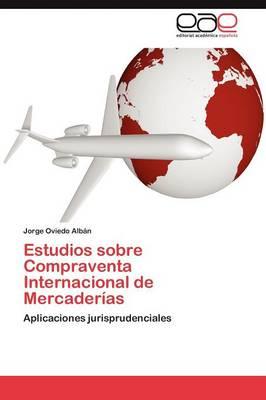 Estudios Sobre Compraventa Internacional de Mercaderias (Paperback)