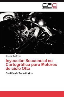 Inyeccion Secuencial No Cartografica Para Motores de Ciclo Otto (Paperback)