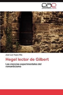 Hegel Lector de Gilbert (Paperback)