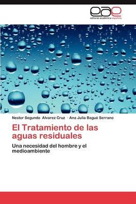 El Tratamiento de Las Aguas Residuales (Paperback)
