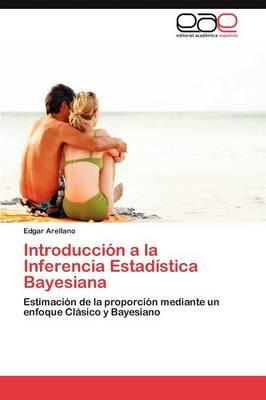 Introduccion a la Inferencia Estadistica Bayesiana (Paperback)