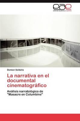 La Narrativa En El Documental Cinematografico (Paperback)