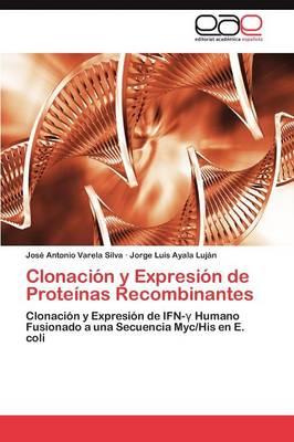 Clonacion y Expresion de Proteinas Recombinantes (Paperback)