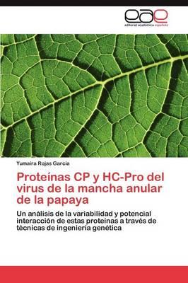 Proteinas Cp y Hc-Pro del Virus de La Mancha Anular de La Papaya (Paperback)