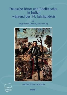 Deutsche Ritter Und Edelknechte (Band I) (Paperback)