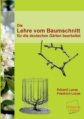 Die Lehre Vom Baumschnitt (Paperback)