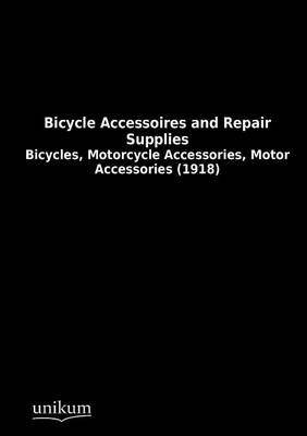 Bicycle Accessoires and Repair Supplies (Paperback)
