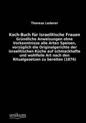 Koch-Buch Fur Israelitische Frauen (Paperback)