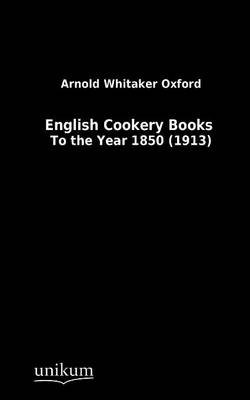 English Cookery Books (Paperback)