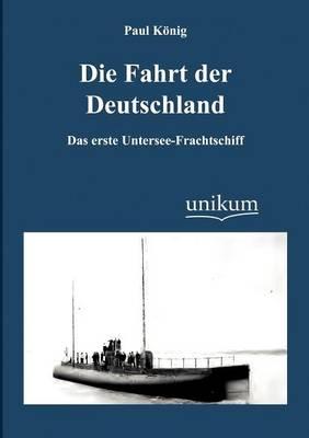 Die Fahrt Der Deutschland (Paperback)