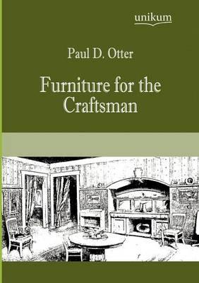 Furniture for the Craftsman (Paperback)