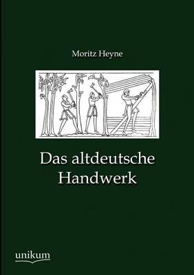 Das Altdeutsche Handwerk (Paperback)