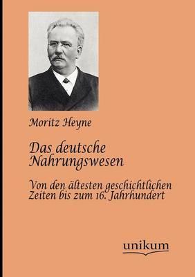 Das Deutsche Nahrungswesen (Paperback)