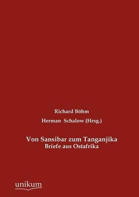 Von Sansibar Zum Tanganjika (Paperback)