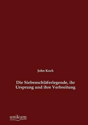 Die Siebenschl Ferlegende, Ihr Ursprung Und Ihre Verbreitung (Paperback)
