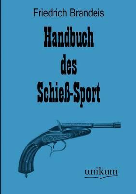 Handbuch Des Schie -Sport (Paperback)