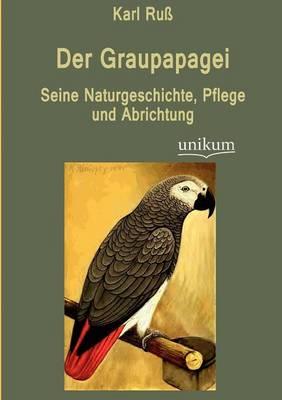 Der Graupapagei (Paperback)