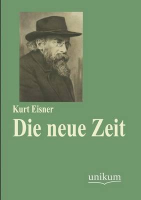 Die Neue Zeit (Paperback)