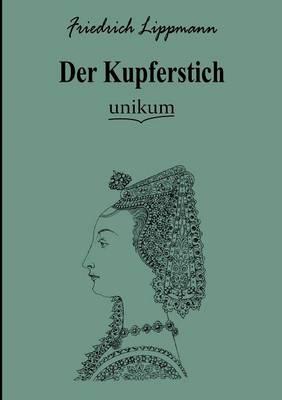 Der Kupferstich (Paperback)