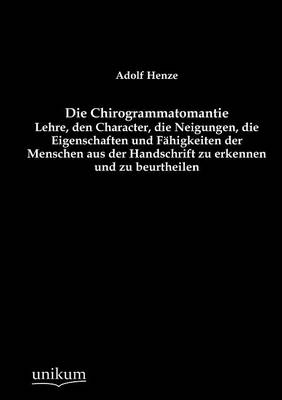 Die Chirogrammatomantie (Paperback)