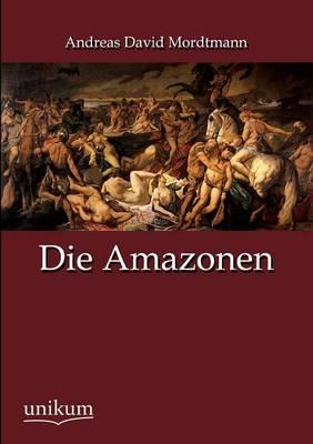 Die Amazonen (Paperback)