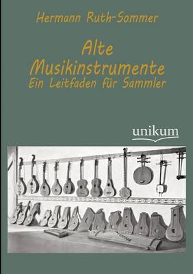 Alte Musikinstrumente (Paperback)