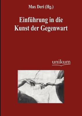Einf Hrung in Die Kunst Der Gegenwart (Paperback)