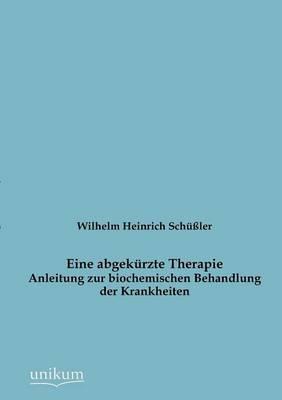 Eine Abgek Rzte Therapie (Paperback)