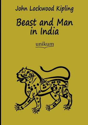 Beast and Man in India (Paperback)