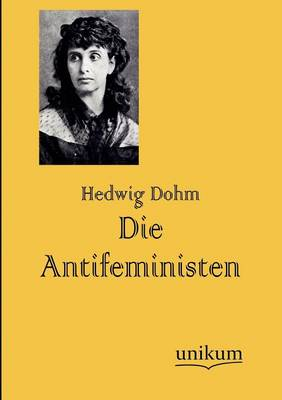 Die Antifeministen (Paperback)