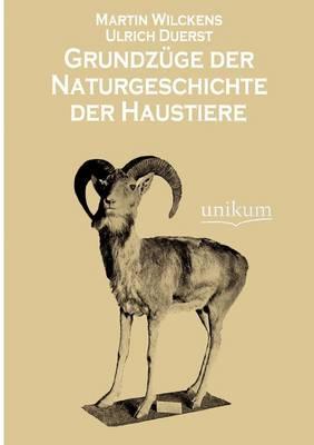 Grundz GE Der Naturgeschichte Der Haustiere (Paperback)