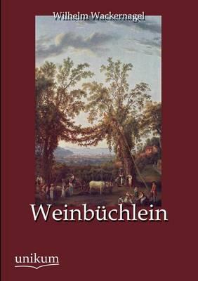 Weinbuchlein (Paperback)