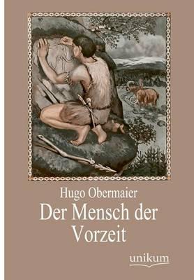 Der Mensch Der Vorzeit (Paperback)