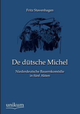 de Dutsche Michel (Paperback)