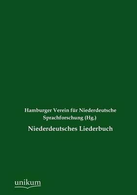 Niederdeutsches Liederbuch (Paperback)