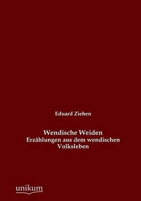 Wendische Weiden (Paperback)