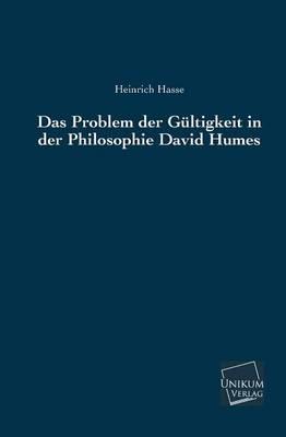 Das Problem Der Gultigkeit in Der Philosophie David Humes (Paperback)