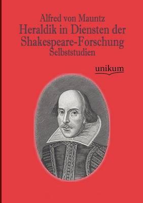 Heraldik in Diensten Der Shakespeare-Forschung (Paperback)