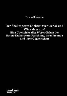 Der Shakespeare-Dichter: Wer War's? Und Wie Sah Er Aus? (Paperback)