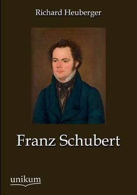 Franz Schubert (Paperback)