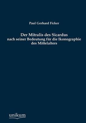 Der Mitralis Des Sicardus (Paperback)