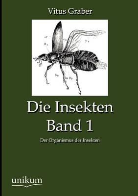 Die Insekten, Band 1 (Paperback)