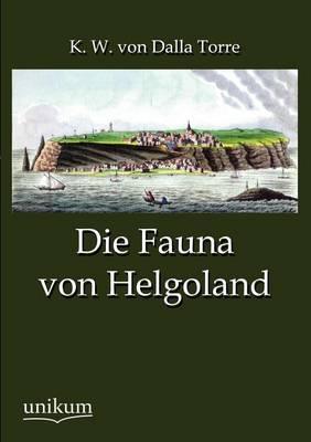 Die Fauna Von Helgoland (Paperback)