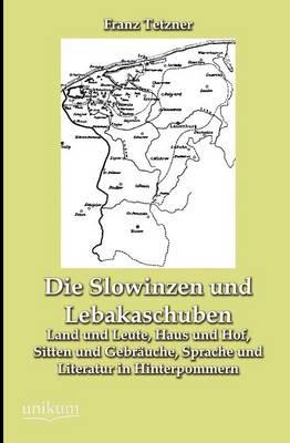 Die Slowinzen Und Lebakaschuben (Paperback)