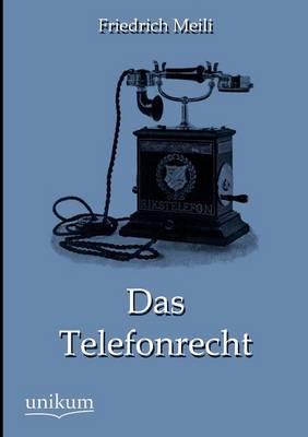 Das Telefonrecht (Paperback)