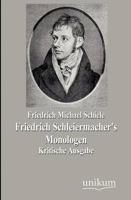 Friedrich Schleiermacher's Monologen (Paperback)