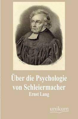 Ber Die Psychologie Von Schleiermacher (Paperback)