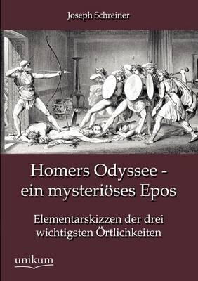 Homers Odyssee - Ein Mysteri Ses Epos (Paperback)
