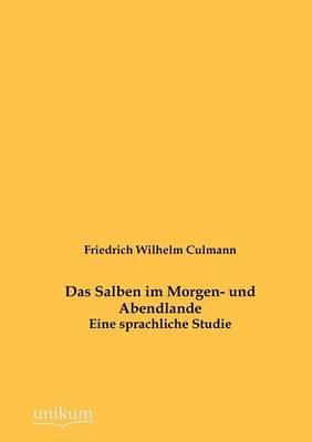 Das Salben Im Morgen- Und Abendlande (Paperback)